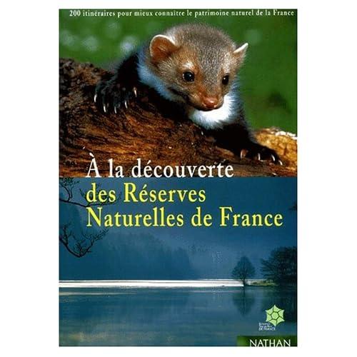Découverte des réserves naturelles de france
