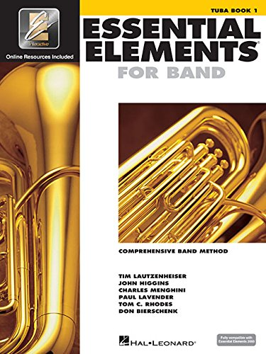 Essential Elements for Band - Book 1 With Eei Tuba +Enregistrements Online (Essential Elements 2000 Comprehensive Band Method)