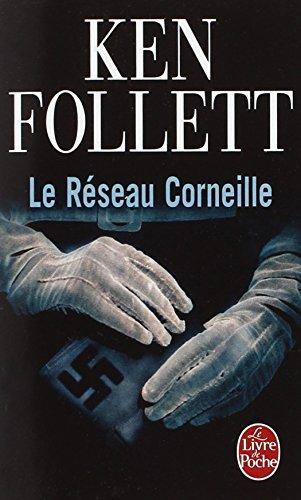 Le Réseau Corneille par Ken Follett