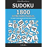 Sudoku: 1800 Extra Hard Puzzles To Keep Your Brain Active For Hours: Active Brain Series Book