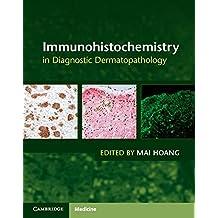 Immunohistochemistry in Diagnostic Dermatopathology