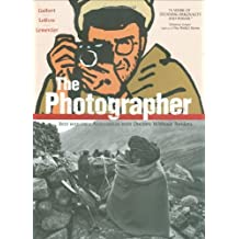The Photographer: Into War-torn Afghanistan with Doctors Without Borders by Guibert, Emmanuel unknown edition [Paperback(2009)]
