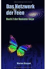 Das Netzwerk der Feen: Buch 2 der Kumono-Saga Taschenbuch