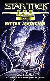 Star Trek: Bitter Medicine (Star Trek: Starfleet Corps of Engineers)