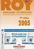 Annuaire Vétérinaire Roy 2005