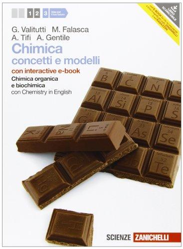 Chimica. Concetti e modelli. Con Chemistry in english. Con interactive e-book. Per le Scuole superiori. Con espansione online: 3