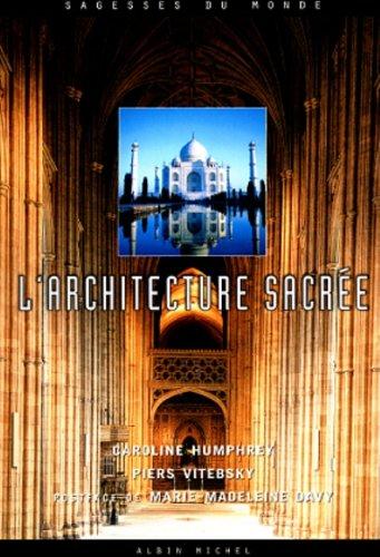 L'architecture sacrée par Piers Vitebsky, Caroline Humprey
