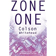 Zone One by Colson Whitehead (2012-09-06)