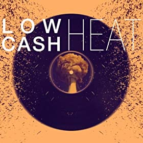 Lowcash-Heat