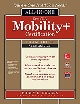 CompTIA Mobility+ Certification All-in-One Exam Guide (Exam MB0-001) par [Rogers, Bobby E.]