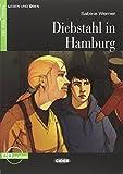 Diebstahl in Hamburg. Con CD Audio