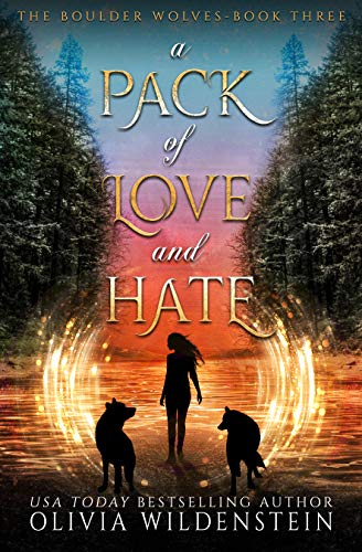 A Pack of Love and Hate (The Boulder Wolves Book 3) (English Edition)