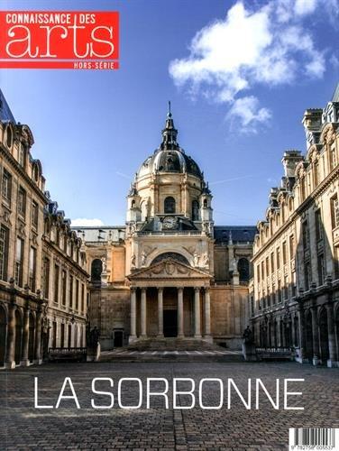 Connaissance des Arts, Hors-série N° 635 : La Sorbonne par Antonin Durand, Alexandre Gady, Jean-Michel Charbonnier, Christian Hottin, Collectif