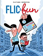 Flic & fun, Tome 1 de Pluttark