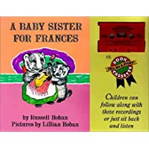 A Baby Sister for Frances Book and Tape