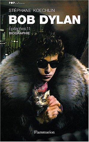 Bob Dylan, épitaphes 11