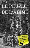 Le Peuple de l'Abîme (Annoté) - Livre bilingue (Apprendre l'anglais en lisant t. 9) - Format Kindle - 6,26 €
