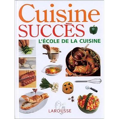 Cuisine succès : L'école de la cuisine