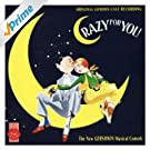 Crazy for You -�Original London Cast Recording