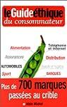Le guide �thique du consommateur : Ac...