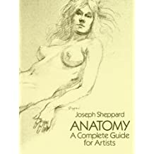 Anatomy: A Complete Guide for Artists (Dover Anatomy for Artists)