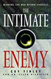 The Intimate Enemy: Winning the War with Yourself