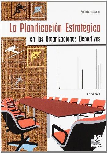 La Planificación Estratégica En Las Organizaciones Deportivas (Deportes)