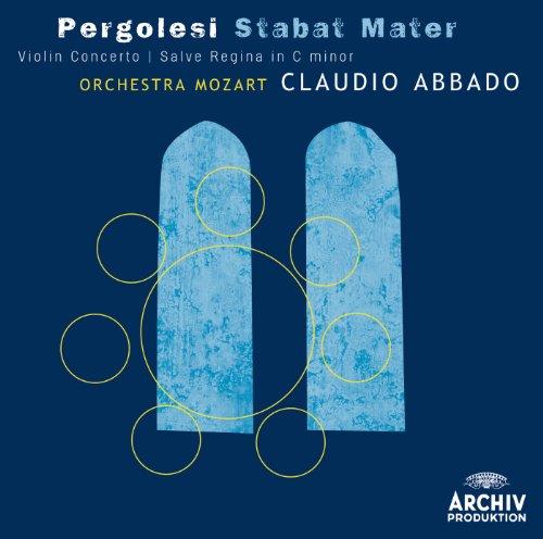 Pergolesi: Stabat mater; Violin Concerto; Salve Regina in C minor