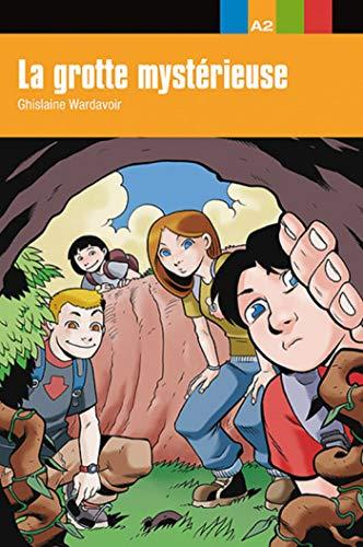 La grotte mystérieuse (Aventure jeune)