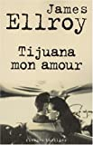 Tijuana mon amour