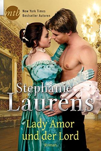 Lady Amor und der Lord: Historischer Liebesroman (Cynster Sisters 4)