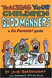 Teaching Your Children Good Manners: A Go Parents! Guide