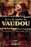 Le livre secret du vaudou