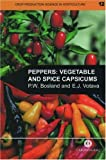 Pepp: Vegetable and Spice Capsicums (Crop Production Science in Horticulture)