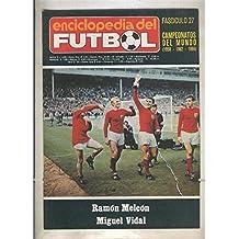 Enciclopedia del Futbol numero 27: Campeonatos del Mundo 1958 - 1962 - 1966)