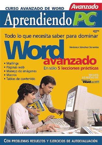 Curso Avanzado De MS-Word 97 Y 2000 (Aprendiendo PC) por Veronica Sanchez Serantes