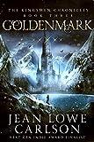 Goldenmark (The Kingsmen Chronicles #3): An Epic Fantasy Adventure (English Edition)