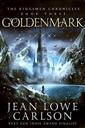Goldenmark (The Kingsmen Chronicles 3) by Jean Lowe Carlson