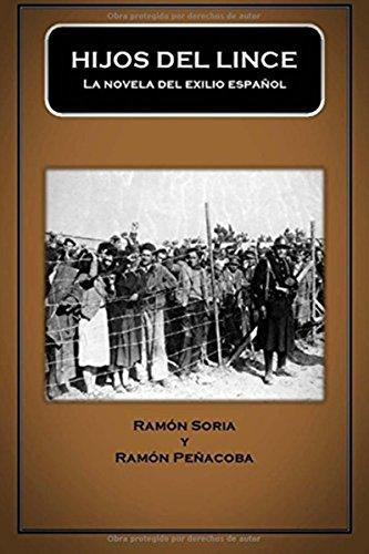 Hijos del lince: la novela del exilio español por Ramón Soria