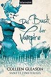 Das Buch der Vampire 5: Sanfte Finsternis (Das Buch der Vampire (The Gardella Vampire Chronicles), Band 5) bei Amazon kaufen