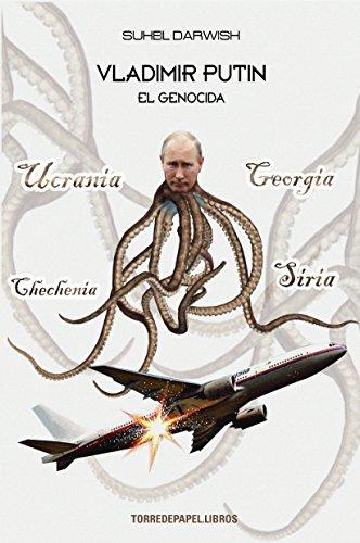 Vladimir Putin: El genocida