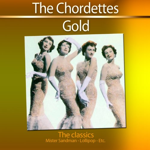 Gold: The Classics - Mister Sandman (26 Hits)