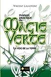 Manuel pratique de Magie Verte