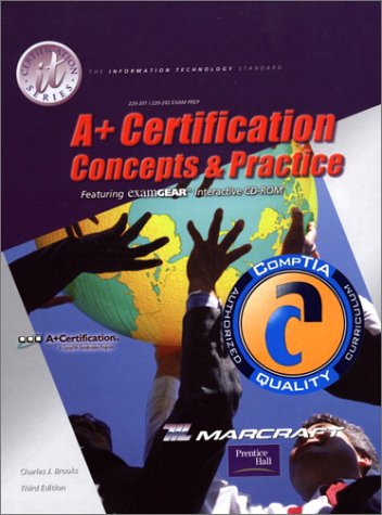 A+ Certification: Concepts and Practices