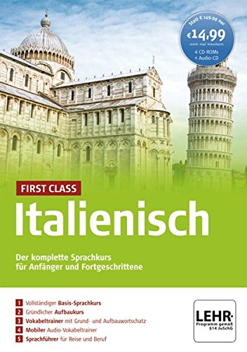 First Class Italienisch. Paket: 4 CD-ROMs + Audio-CD: Der komplette Sprachkurs für Anfänger und Fortgeschrittene