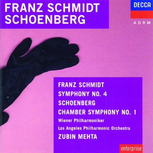 Schmidt: Symphony No.4 / Schoenberg: Chamber Symphony (Chamber Mehta Schoenberg)