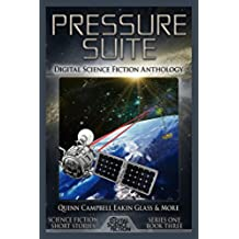 Pressure Suite: Digital Science Fiction Anthology (English Edition)