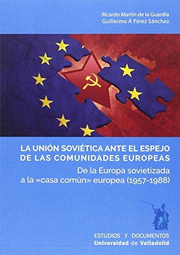 Descargar Libro LA UNIÓN SOVIÉTICA ANTE EL ESPEJO de RICARDO MARTIN DE LA GUARDIA