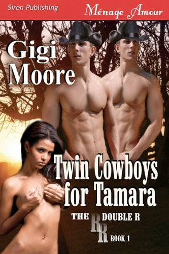 Twin Cowboys for Tamara [The Double R] (Siren Publishing Menage Amour) Cover Image