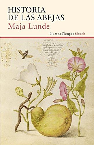 Historia de las abejas (Nuevos Tiempos nº 356) por Maja Lunde